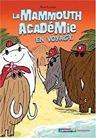 [Layton, Neal] La mammouth académie en voyage 51gnky10