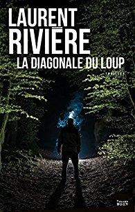 [Rivière, Laurent] La diagonale du loup 51ta1b10