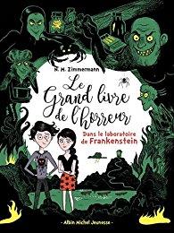[Zimmermann, N.M.] Le grand livre de l'horreur - Tome 2 : Dans le laboratoire de Frankenstein 51u06510