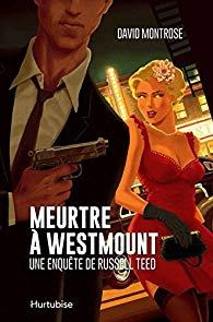 [Montrose, David] Meurtre à Westmount 51uzoh10