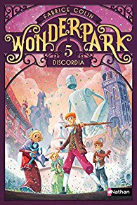 [Colin, Fabrice] Wonderpark - tome 5 : Discordia 61luih10