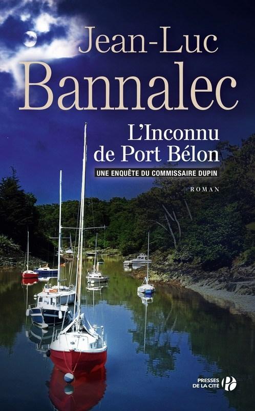 [Bannalec, Jean-Luc] Commissaire Dupin - Tome 4 : L'inconnu du port Belon Couv2610