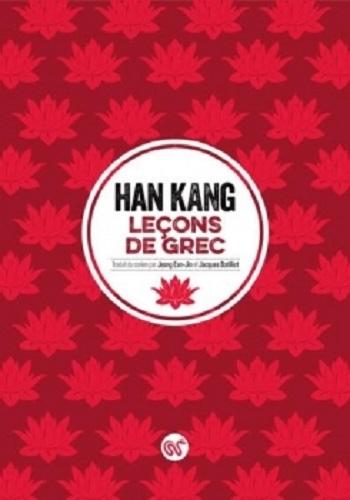 [Kang, Han] Leçons de grec Couv4010