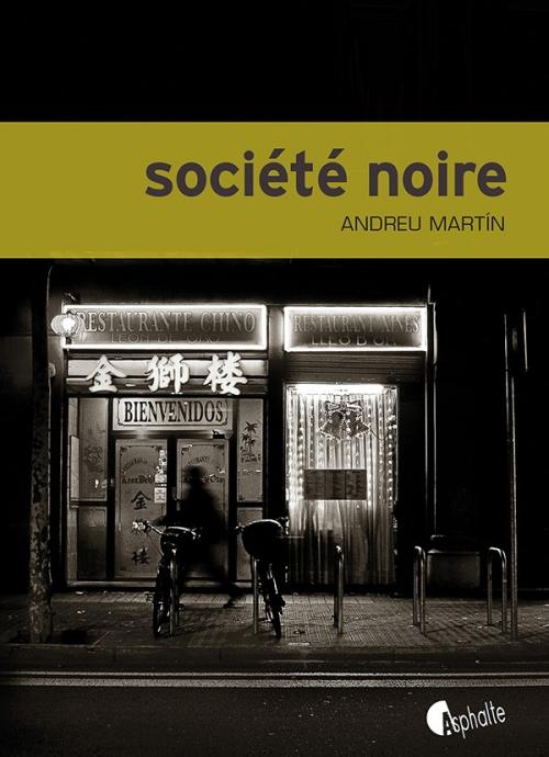 [Martin, Andreu] Société noire Couv4410