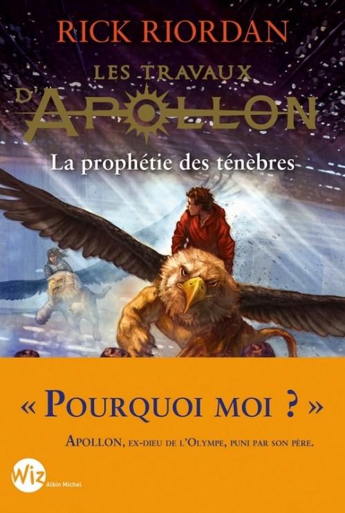 [Riordan, Rick] Les travaux d'Apollon - Tome 2 : la prophétie des ténèbres Couv4710