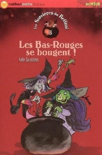 [Saunders, Kate] Les sorcières du beffroi - Tome 3 : les bas-rouges se bougent Couv6610