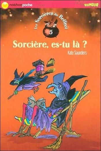 [Saunders, Kate] Les sorcières du beffroi - Tome 5 : Sorcière, es-tu là ? Couv6810