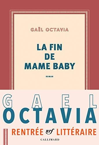 [Octavia, Gaël] La fin de Mame Baby Couv6811