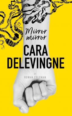 [Delevingne, Cara & Coleman, Rowan] Mirror, mirror Cover110