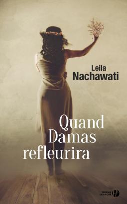 [Nachawati, Leila] Quand Damas refleurira Cover112