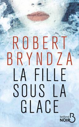 [Bryndza, Robert] La fille sous la glace Cover118