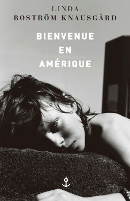 [Boström Knausgård, Linda] Bienvenue en Amérique Cover121