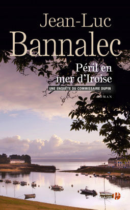 [Bannalec, Jean-Luc] Commissaire Dupin - Tome 5 : Péril en mer d'Iroise Cover126