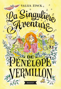 [Zinck, Valija] La singulière aventure de Pénélope Vermillon Cover127
