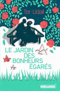 [Udall, Tor] Le jardin des bonheurs égarés Cover129