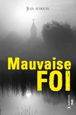 [Editions Publishroom] Mauvaise foi de Jean Audouin (ebook) Cover_11