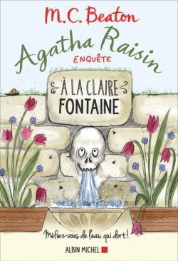 [Beaton, M.C .] Agatha Raisin enquête - Tome 7 : A la claire fontaine Cvt_ag10