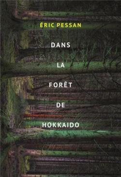 [Pessan, Eric] Dans la forêt de Hokkaido Cvt_da10