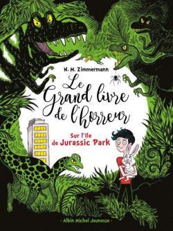 [Zimmermann, N.M.] Le grand livre de l'horreur - Tome 3 : Sur l'île de Jurassic Park Cvt_le10