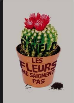 [Ravelo, Alexis] Les fleurs ne saignent pas Cvt_le14