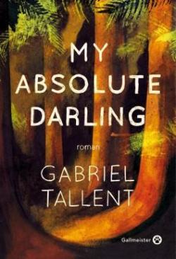 [Tallent, Gabriel] My absolute Darling Cvt_my10