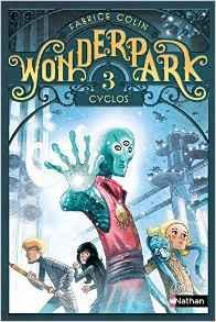 [Colin, Fabrice] Wonderpark - tome 3 : Cyclos Cvt_wo10