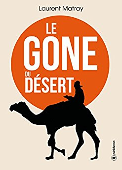 Laurent Matray : la traversée du désert d'un gone  Le_gon10