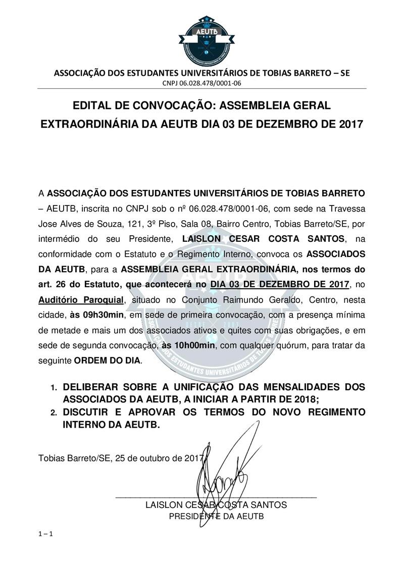EDITAL DE CONVOCAÇÃO ASSEMBLEIA EXTRAORDINÁRIA PARA DELIBERAR SOBRE A UNIFICAÇÃO DAS MENSALIDADES E OUTROS Edital11