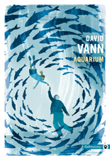 [Editions Gallmeister] Aquarium de David Vann 6151-c10