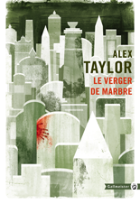 [Editions Gallmeister] Le verger de marbre d'Alex Taylor 6345-c10