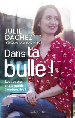 [Dachez, Julie] Dans ta bulle ! 97825011