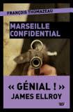 [Thomazeau, François] Marseille Confidential Conten10
