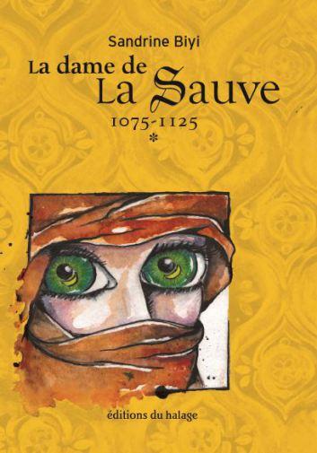 [Biyi, Sandrine] La dame de la Sauve -Tome 1: La croisade 1075-1125 Couver10