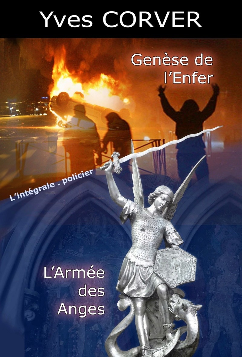 [Partage Lecture] Genèse de l'enfer et L'armée des Anges (L'intégrale) d'Yves Corver Cover10