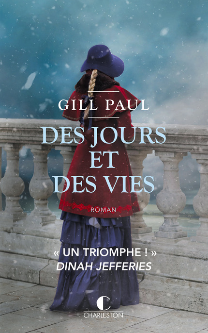 [Editions Charleston] Des jours et des vies de Gill Paul Des_jo10