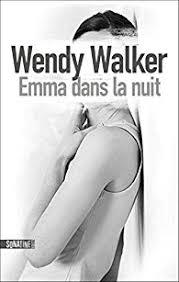[Walker, Wendy] Emma dans la nuit Emma10