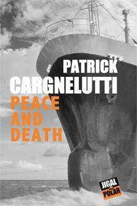 [Cargnelutti, Patrick] Peace and Death Peace_10