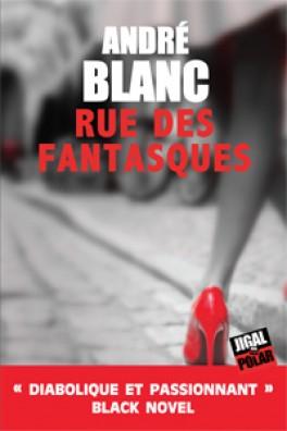 [Blanc, André] Rue des Fantasques  Rue-de10