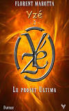 [Taurnada Editions] « Yzé T2, Yzé et le projet Ultima »  de Florent Marotta Tylych12