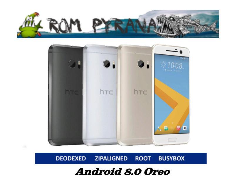 [ROM HTC 10] Pyrana Rom Oreo OR8 0.02 Aroma 02/02/2018 W1011