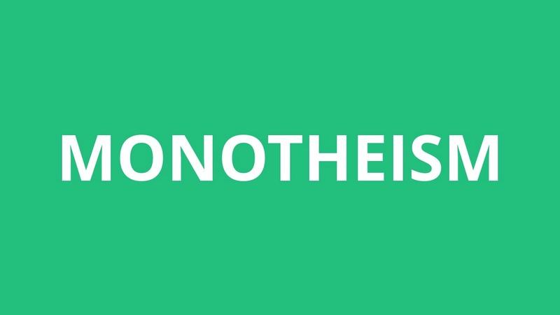 11- Monotheism Maxres10