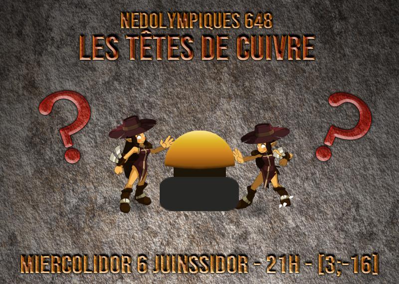 [Nedolympiques 648 - 06/06/648] Les têtes de cuivre (quizz) Aff_6j11