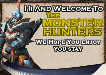 New to the forum and Monster Hunter. Popup12