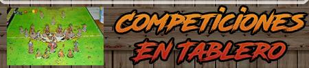 COMPETICIONES EN TABLERO