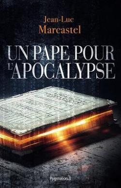 [Marcastel, Jean-Luc] Un pape pour l'apocalypse Un_pap11