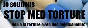 STOP MED TORTURE / SMT : STOP A LA TORTURE AVEC DES MEDICAMENTS !!! Je_sou11