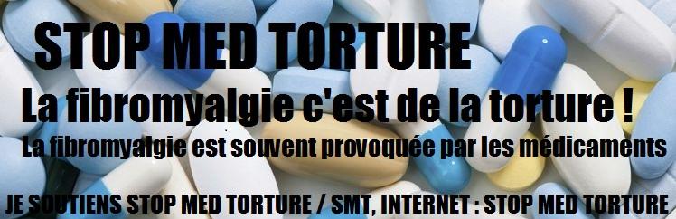 STOP MED TORTURE / SMT : STOP A LA TORTURE AVEC DES MEDICAMENTS !!! Stop_m11