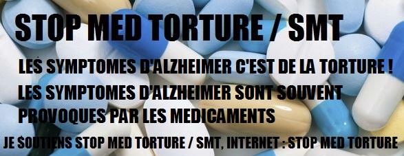 STOP MED TORTURE / SMT : STOP A LA TORTURE AVEC DES MEDICAMENTS !!! Stop_m12