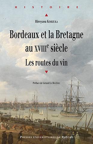 Bordeaux et la Bretagne au XVIIIème siècle. Bordea10