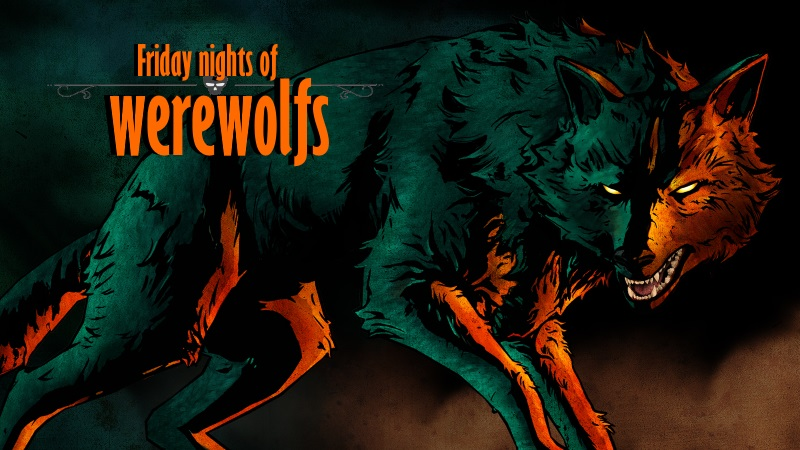 Friday nights of werewolfs
